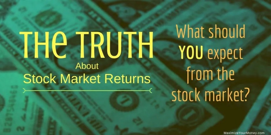 The Truth About Stock Market Returns