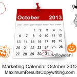 Looking Ahead – Marketing Calendar October 2013