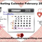 Looking Ahead – Marketing Calendar February 2016