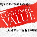 Three Ways To Increase Customer Average Value