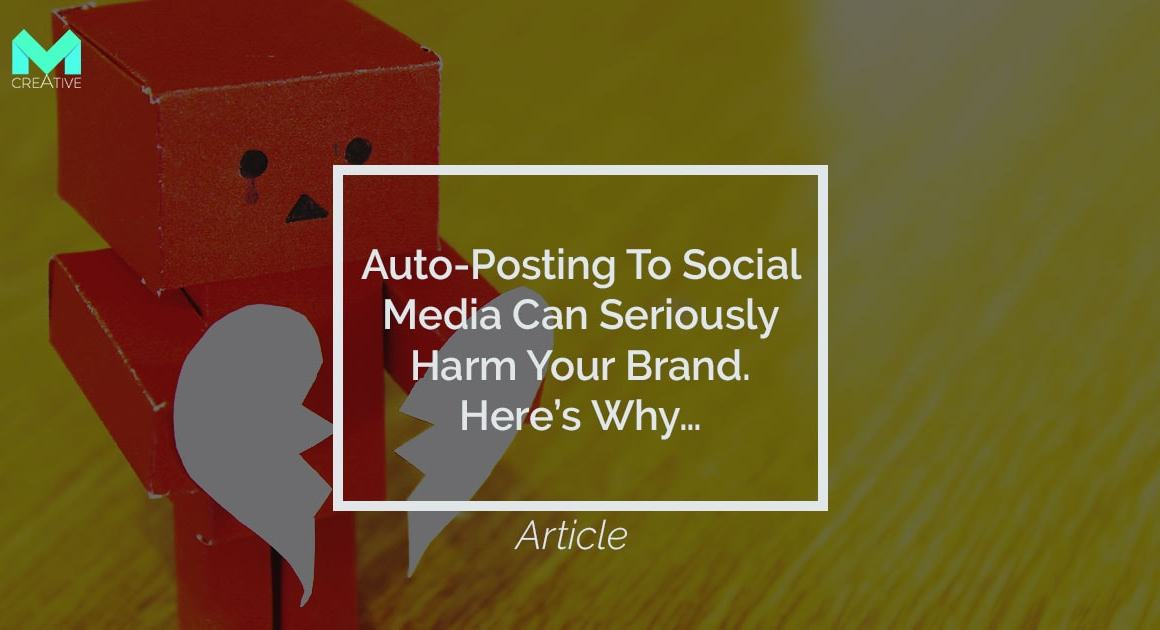 Social Media Bots and Auto Posting Harms Your Brand