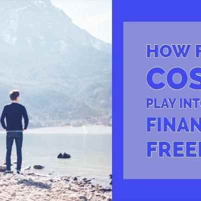 How Fixed Costs Play into Your Financial Freedom