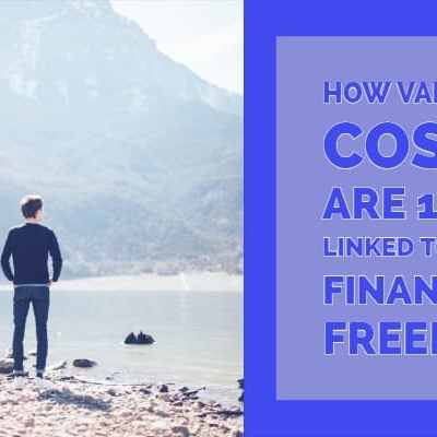 How Variable Costs Are 100% Linked to Your Financial Freedom