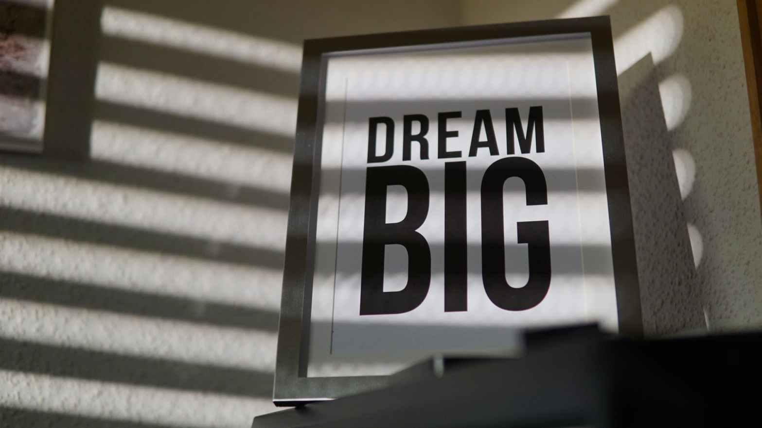 dream big signage