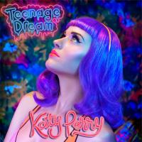 Katy Perry - 'Teenage Dream'