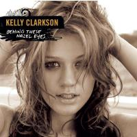 Kelly Clarkson - 'Behind These Hazel Eyes'