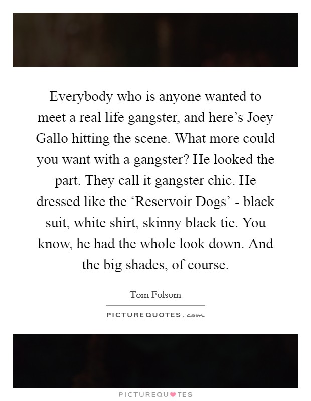 Gangster Quotes About Life : gangster, quotes, about, Gangster, Quotes, About, Pinterest, Maxpals