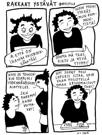 Miia Vistilä sai Rakkaat-albumitrilogiansa (Rakkaat siskot, Rakkaat kämppikset ja Rakkaat ystävät) päätökseen ja piirtää nyt ohjeita kuinka ottaa elämä haltuun kynällä ja paperilla. Töitäni löytyy:https://www.instagram.com/mvistila/ jahttp://mvistila.sarjakuvablogit.com/