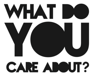 what-do-you-care-about