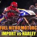 Top-Fuel-Nitro-Motorcycle-Import-Versus-Harley