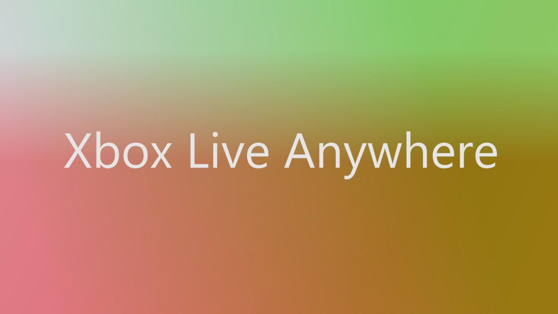 xbox-live-anywhere