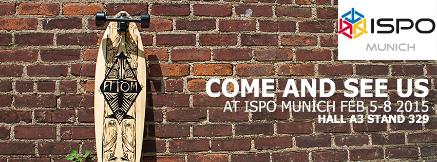 Come and See us at ISPO Munich 2015