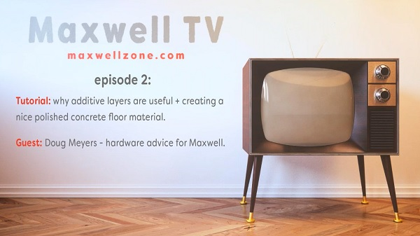 MAXWELL TV EPISODE 2