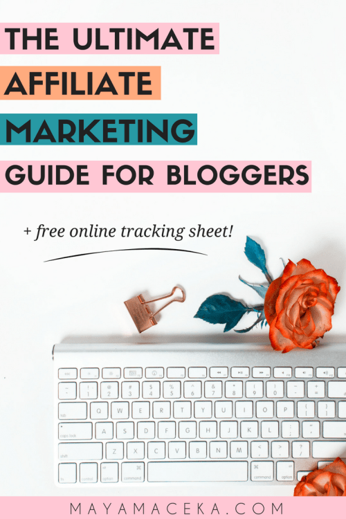 Trying to make money blogging? Check out this affiliate marketing guide for bloggers by bloggers. It also includes a free affiliate program tracking sheet. #bloggingtips #affiliatemarketing #makemoneyblogging