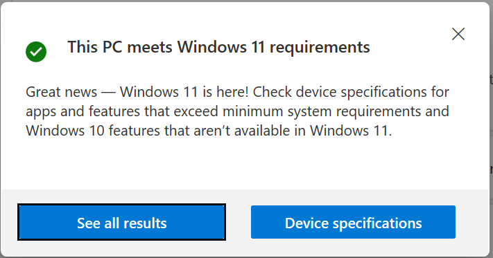 This PC meets Windows 11 requirements