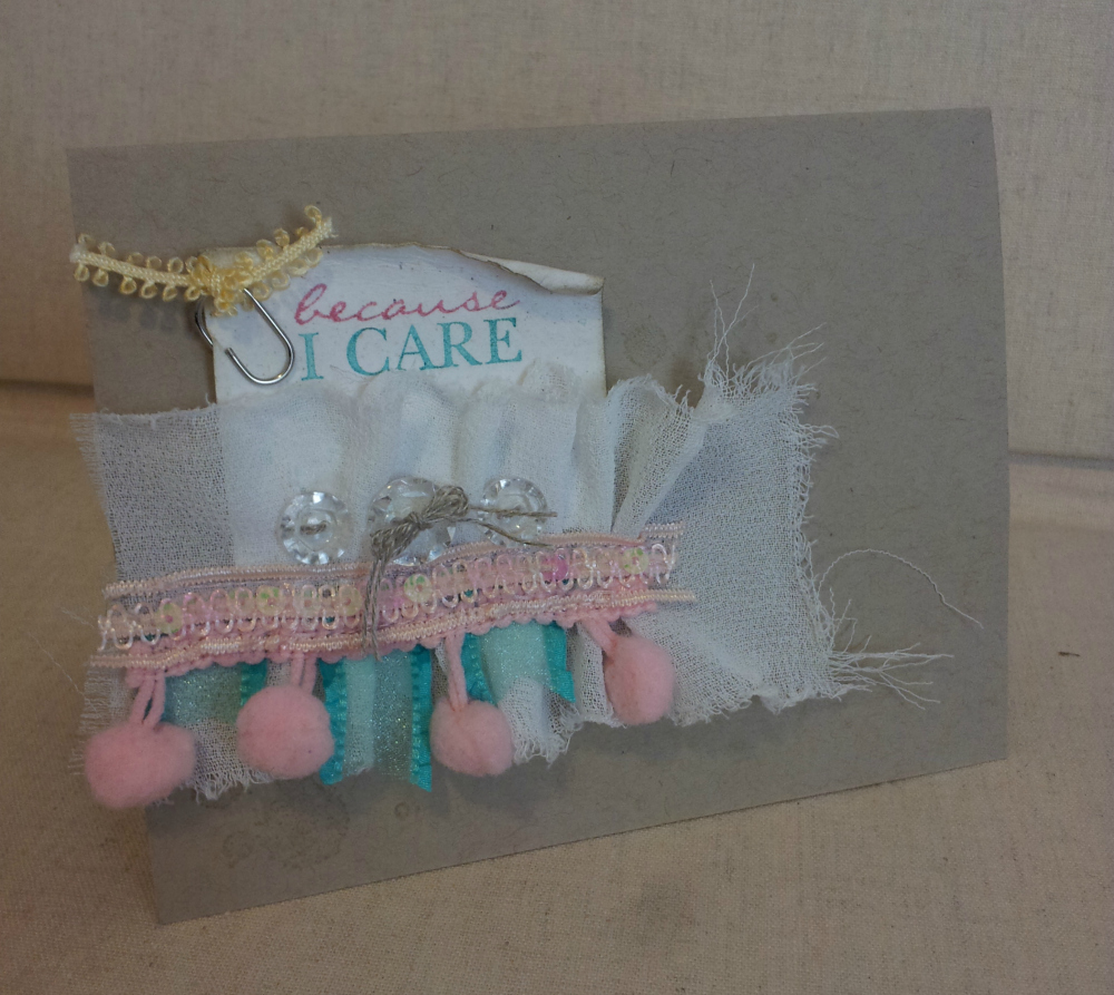 Shabby Chic Card - 'Because I Care'