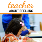 9 Questions To Ask Your Child's Teacher About Spelling
