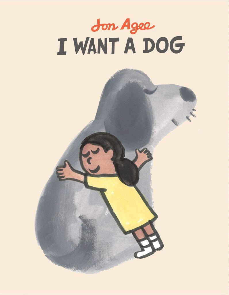 I Want a Dog by Jon Agee book cover