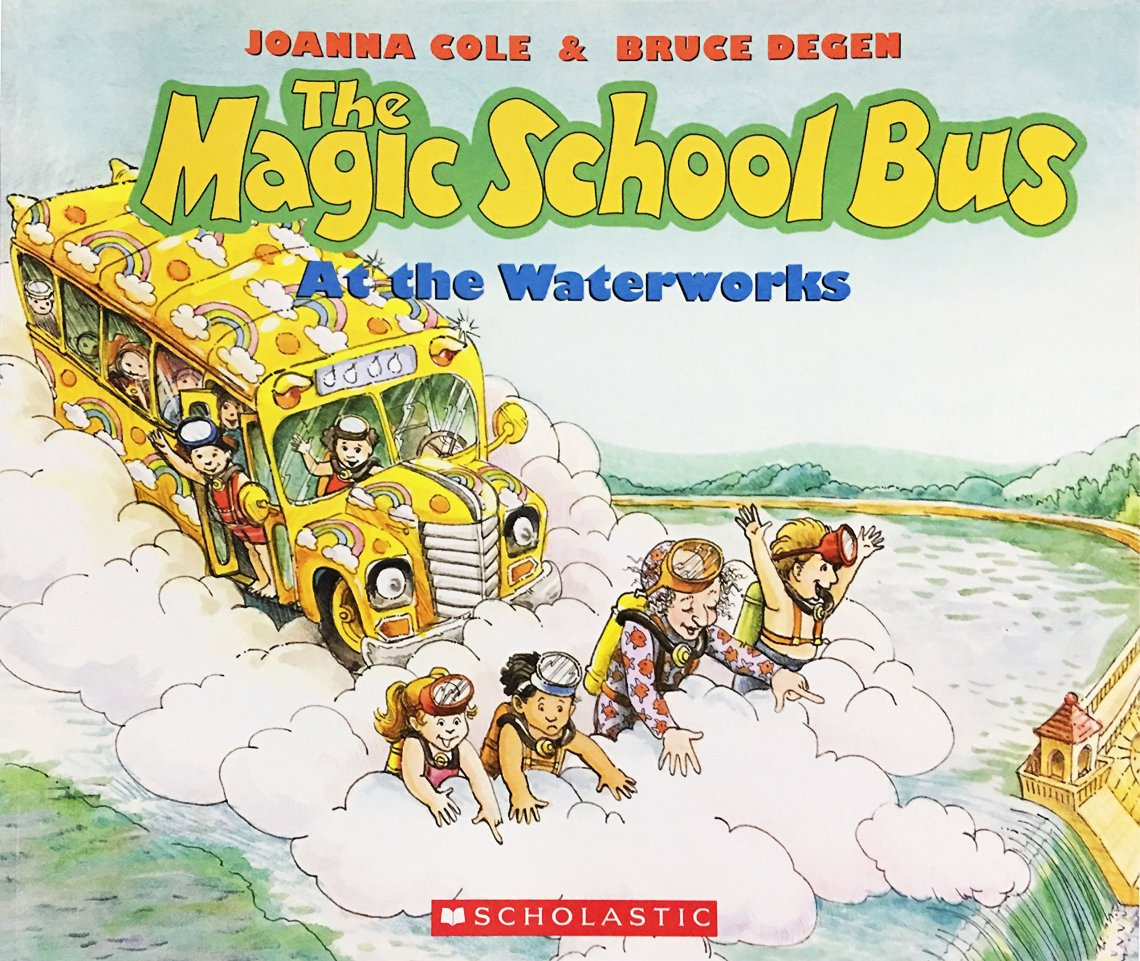 The Magic School Bus at the Waterworks by Joanna Cole book cover