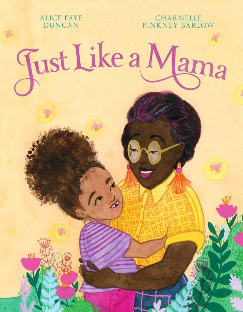 Just Like a Mama by Alice Faye Duncan book cover