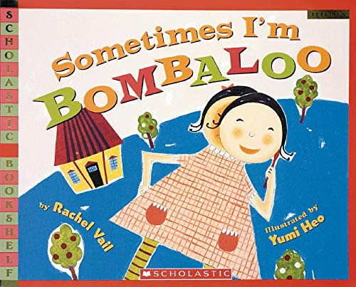 Sometimes I'm Bombaloo by Rachel Vail book cover