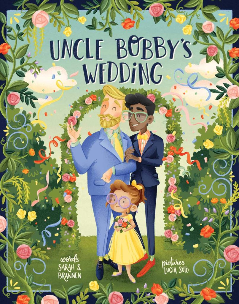 Uncle Bobby's Wedding by Sarah S. Brannen book cover