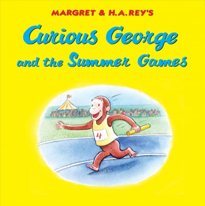 Curious George and the Summer Games by Monica Perez book cover