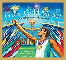 G is for Gold Medal An Olympics Alphabet by Brad Herzog book cover