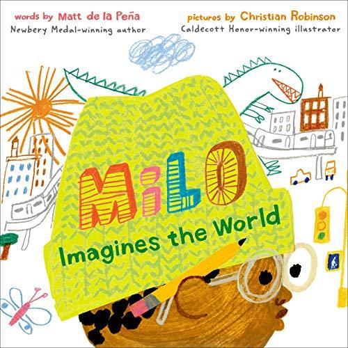 Milo Imagines The World by Matt de la Peña book cover