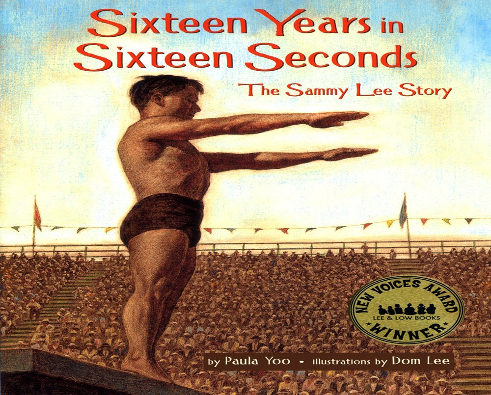 Sixteen Years in Sixteen Seconds: The Sammy Lee Story by Paula Yoo book cover