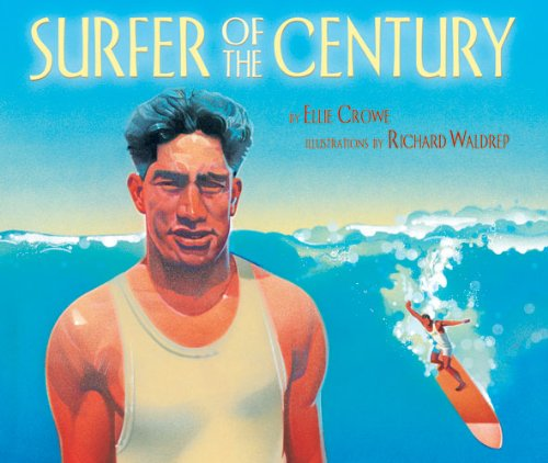 Surfer of the Century by Ellie Crowe book cover