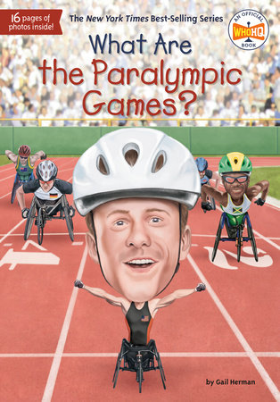 What Are the Paralympic Games? By Gail Herman and Who Hq book cover