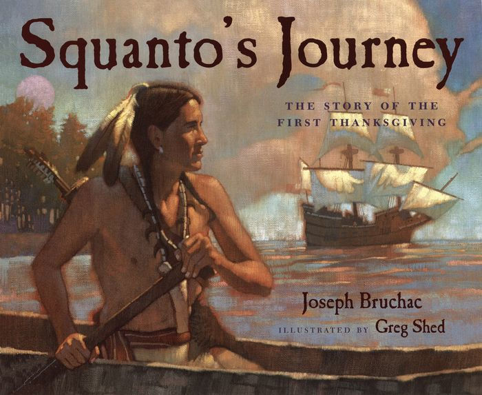 Squanto's Journey: The Story of the First Thanksgiving by Joseph Bruchacbook cover