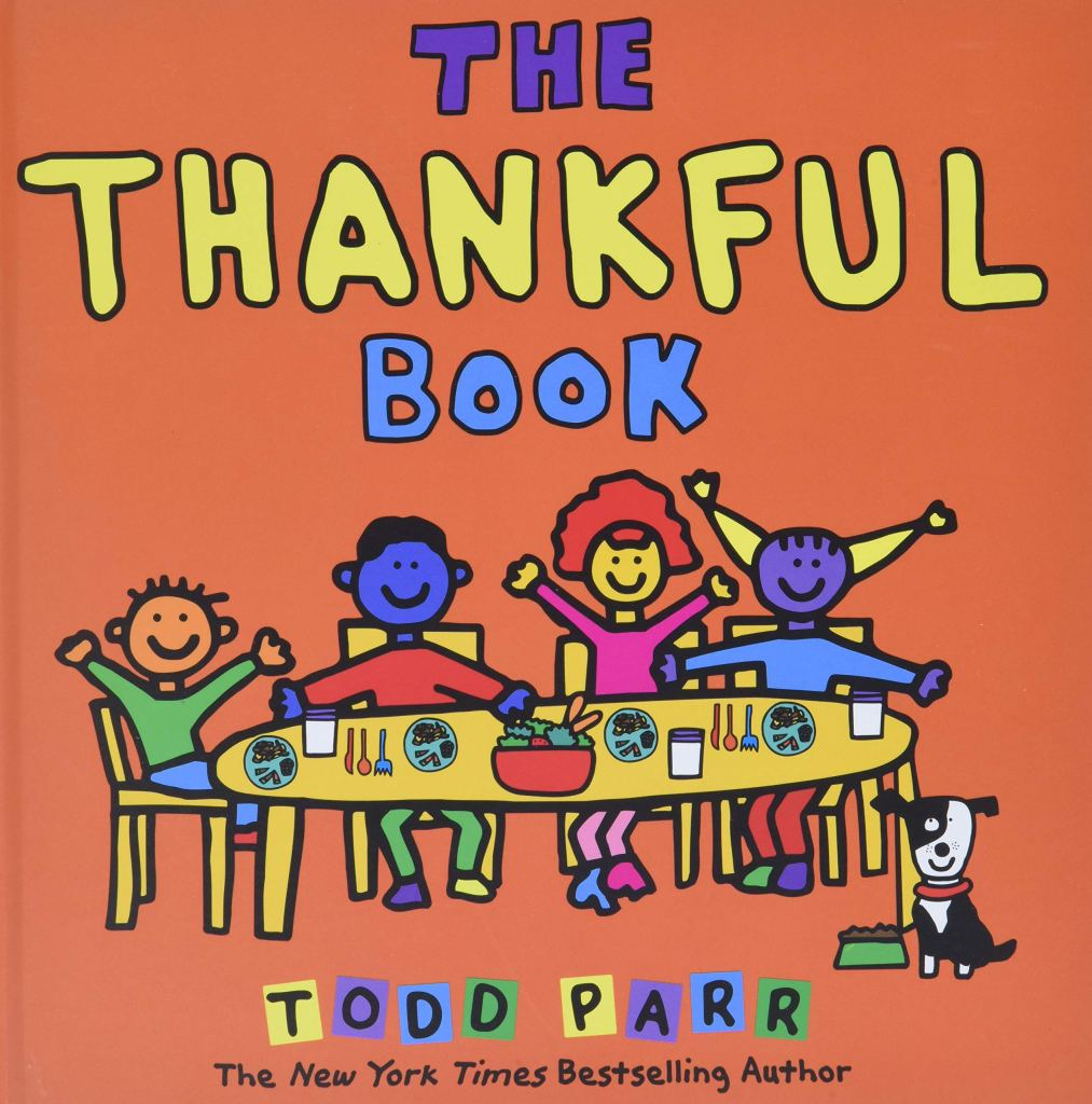 The Thankful Book by Todd Parrbook cover