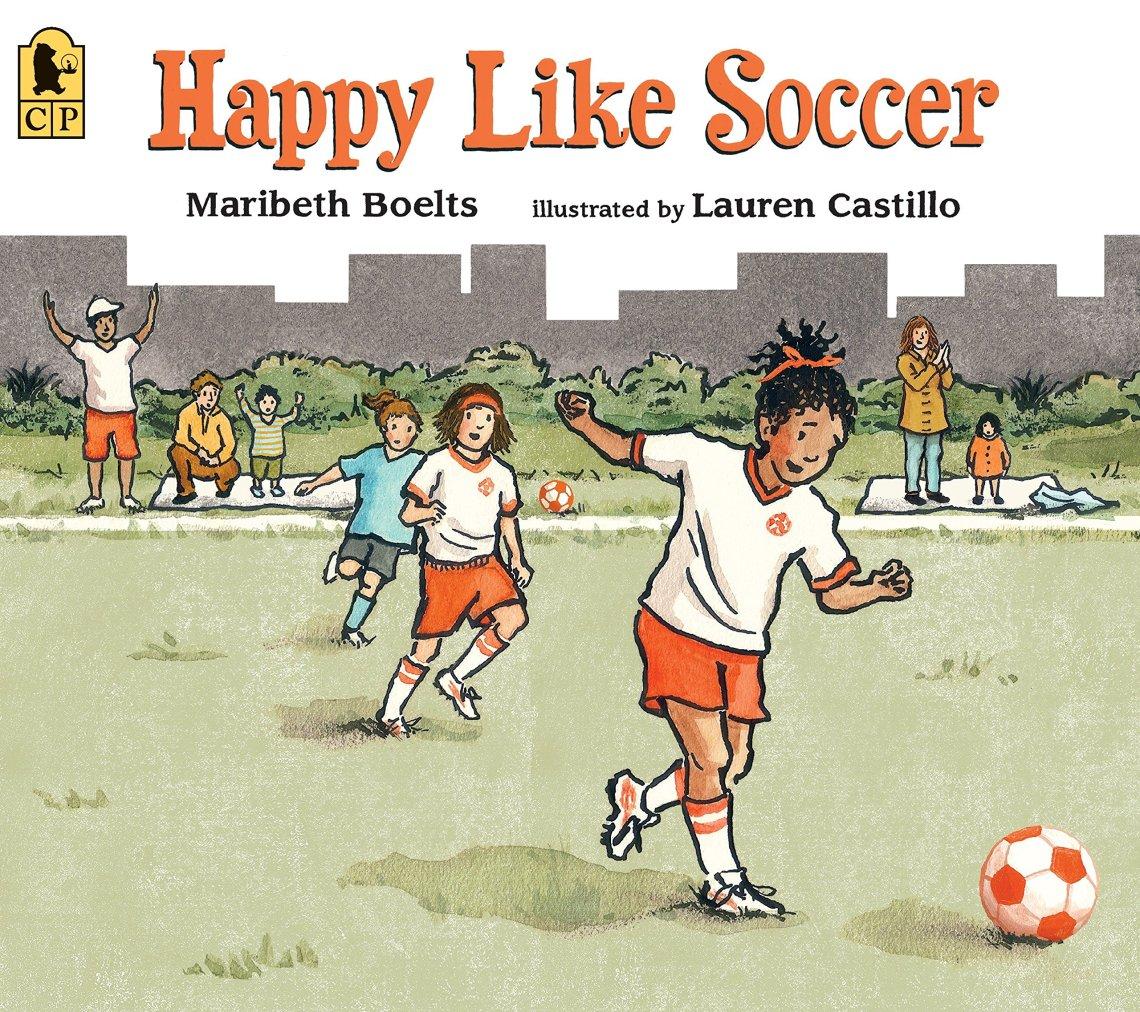 Happy Like Soccer by Maribeth Boelts book cover