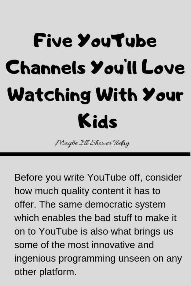 Five YouTube Channels You'll Love Watching With Your Kids