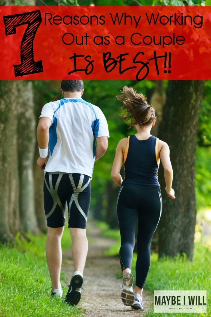 7 Reasons Why Working out together will help you tone and lose weight faster!