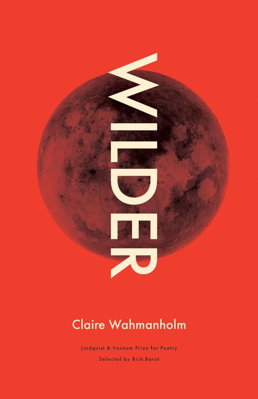 Wilder by Claire Wahmanholm