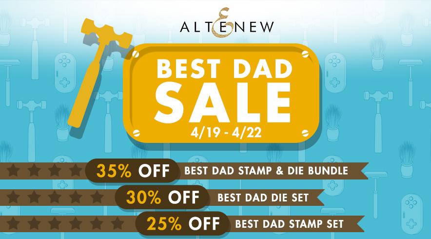 Altenew Best Dad Promotion