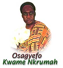 Dr. Kwame Nkrumah - Pioneer of One African government