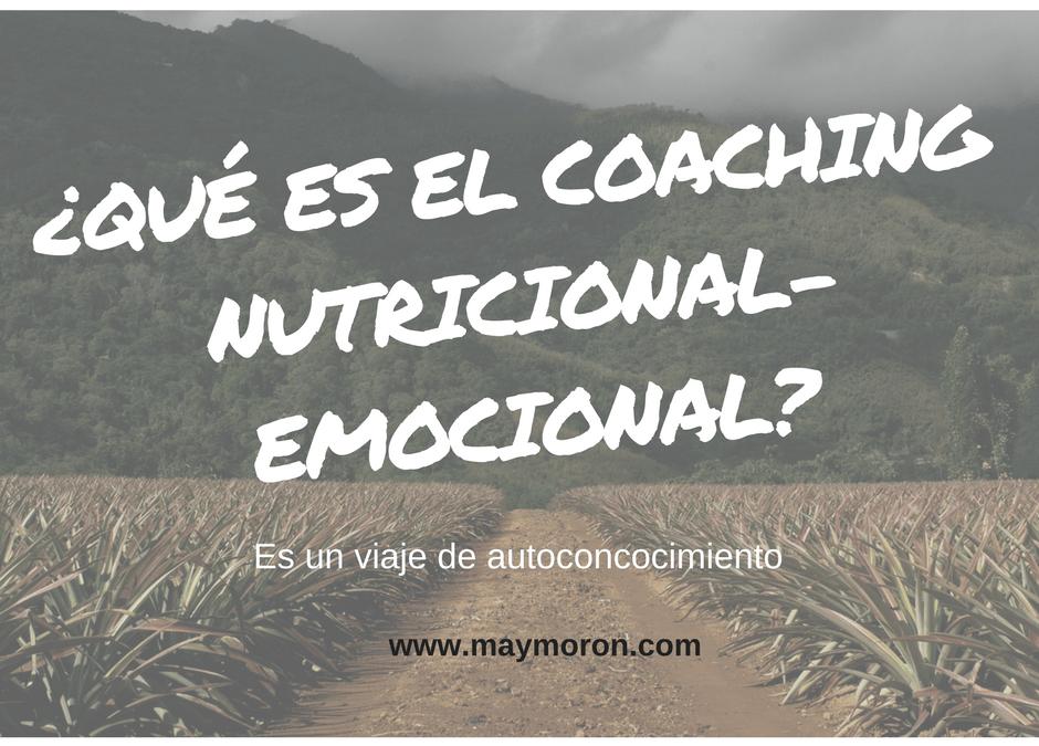 ¿Y qué es eso del Coaching Nutri-Emocional?