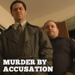 murder by accuation