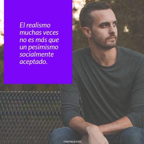 persona-realista-realismo-pesimismo-socialmente-aceptado