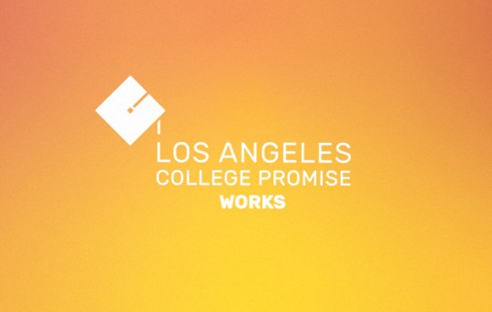 LA College Promise Works