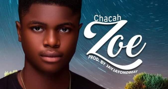 Zoe – Chacah