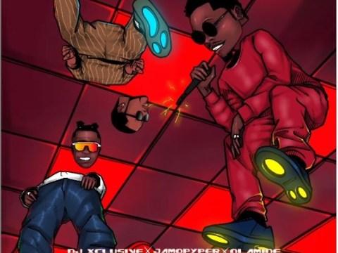 DJ Xclusive Entertainer Ft Olamide Jamopyper