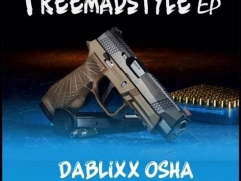 ALBUM/EP Dablixx Osha - FreeMadStyle