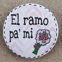 """""""El ramo pa' mi"""""""