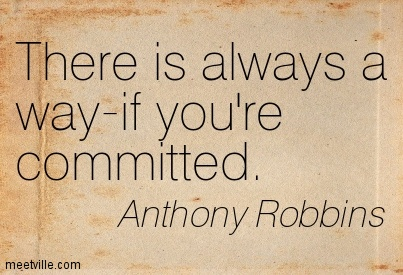 there-is-always-a-way-if-youre-committed