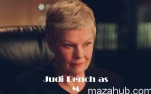 Quality: Original. Film Die Another Day James Bond : Dame Judi Dench